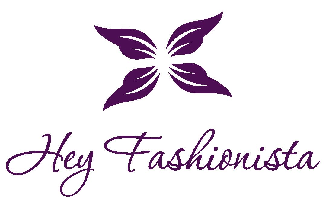 Hey Fashionista -
